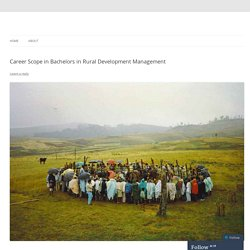 Career Scope in Bachelors in Rural Development Management