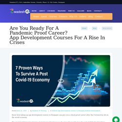 An App development career to maximise your income even in pandemic