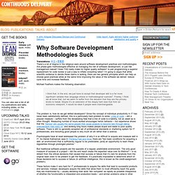 Why Software Development Methodologies Suck
