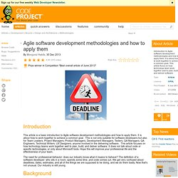Agile software development methodologies and how to apply them