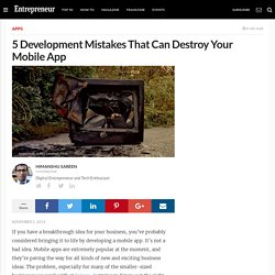 5 Development Mistakes That Can Destroy Your Mobile App