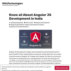 Know all About Angular JS Development in India – MitizTechnologies