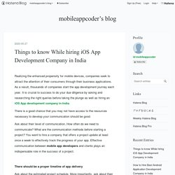 Things to know While hiring iOS App Development Company in India - mobileappcoder's blog