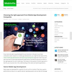 Choosing right Approach from Mobile App Development Companies - Mobiloitte Blog