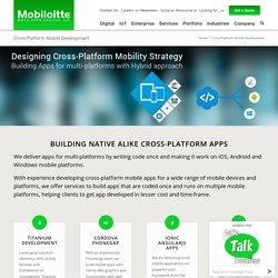 Cross-Platform Mobile Apps Development Company - Mobiloitte