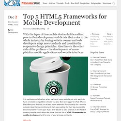 Top 5 HTML5 Frameworks for Mobile Development