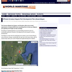 World Maritime News - Officials Introduce Maputo Port Development Plan (Mozambique)