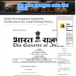 Delhi Development Authority Notification for Land Pooling Policy