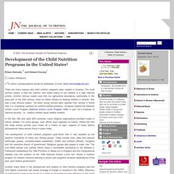 JOURNAL OF NUTRITION 01/02/01 Development of the Child Nutrition Programs in the United States