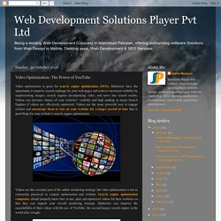 Web Development Solutions Player Pvt Ltd: Video Optimization: The Power of YouTube