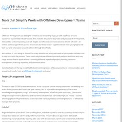 Tools that Simplify Work with Offshore Development Teams