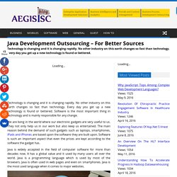 Java Development Outsourcing – For Better Sources