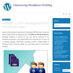 A Guide To PHP Development For WordPress Users