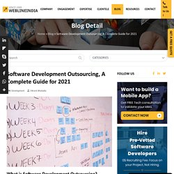 Software Development Outsourcing, A Complete Guide for 2021