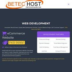Web Development in Pakistan - Web Development Company - BeTec Host