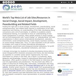 World's Top Meta List of Job Sites/Resources in Social Change, Social Impact, Development, Peacebuilding and Related Fields - PCDN : PCDN