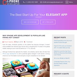 Why iPhone App Development Is Popular Like Piping Hot Cakes? - I-PhoneAppDeveloper