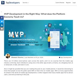 MVP Development in the Right Way: What does the Platform Economy Teach Us?