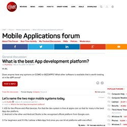 What is the best App development platform? - Forums - CNET
