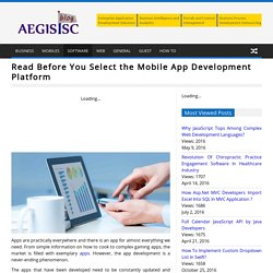 Read Before You Select the Mobile App Development Platform
