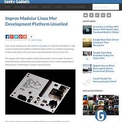 Improv Modular Linux Mer Development Platform Unveiled