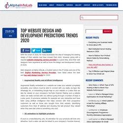 Top Website Design and Development Predictions Trends 2020