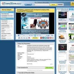 PPT – Thinkdebug, a pioneered web development company India. PowerPoint presentation