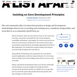 Insisting on Core Development Principles