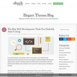 The Best Web Development Tools You Probably Aren't Using