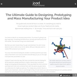 Ultimate Guide to Product Design, Development and Mass Production