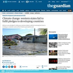 Climate change: western states fail to fulfil pledges to developing countries