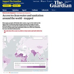 Access to clean water and sanitation around the world – mapped