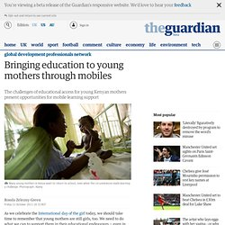 Bringing education to young mothers through mobiles
