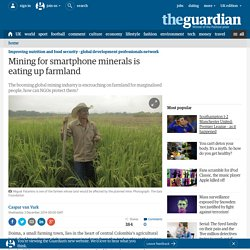 Mining for smartphone minerals is eating up farmland