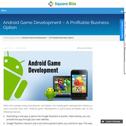 Android Game Development – A Profitable Business Option