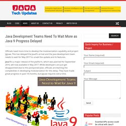 Java Development Teams Need To Wait More as Java 9 Progress Delayed