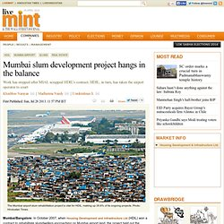 Mumbai slum development project hangs in the balance
