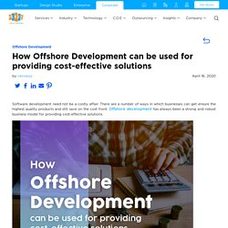 How Offshore Development can be used for providing cost-effective solutions