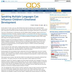 Speaking Multiple Languages Can Influence Children's Emotional Development