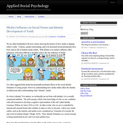 Media's Influence on Social Norms and Identity Development of Youth - Applied Social Psychology