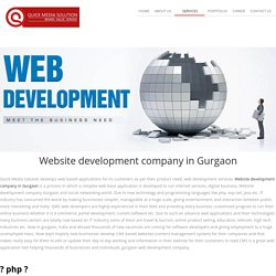 Website Development Company in Gurgaon, Noida: Quickmediasolution.com
