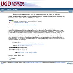 Design and development of hybrid recommender system for tourism - UGD Repository