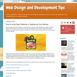Web Design and Development Tips: How to Avoid Spam Referrals in Getting into Your Website