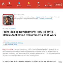 From Idea To Development: How To Write Mobile Application Requirements That Work
