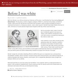 Before I was white — Development Research Institute
