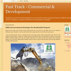 Fast Track - Commercial & Development: Different Investment Strategies for Residential Property