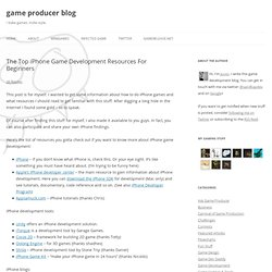 The Top iPhone Game Development Resources For Beginners « game producer blog