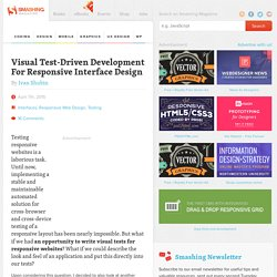 Visual Test-Driven Development For Responsive Interface Design