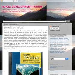 HUNZA DEVELOPMENT FORUM: Water Rights - in Central Hunza