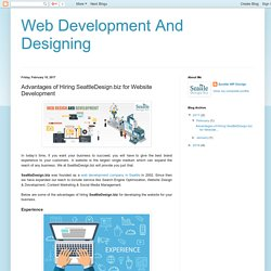 Advantages of Hiring SeattleDesign.biz for Website Development